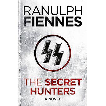 Salassa Hunters jäseneltä Ranulph Fiennes - Ranulph Fiennes - 97814447572
