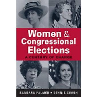 Femmes et élections au Congrès - un siècle de changement par Barbara Pal