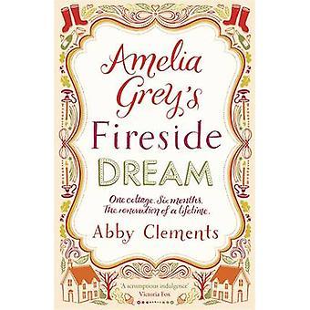 Amelia Greys Kamin Traum von Abby Clements - 9781782064305 Buch