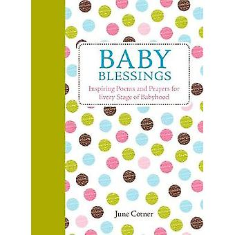 Baby-Segen - inspirierende Gedichte und Gebete für alle Phasen der Babyho