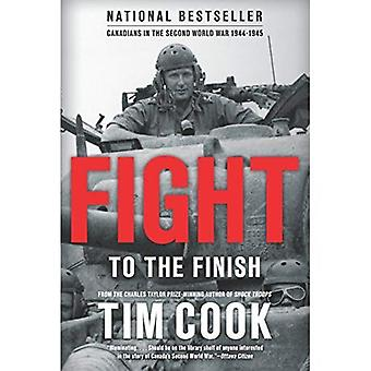 Fight to the Finish : Canadians in the Second World War, 1944-45: 2
