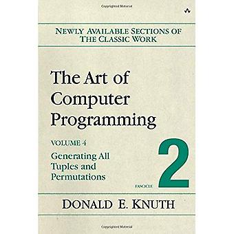 The Art of Computer Programming, Volume 4, Fascicle 2 - Generating All Tuples and Permutations