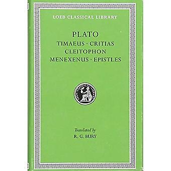 Timaeus Critias Cleitophon Menexenus Epistles: v. 9 (Loeb Classical Library)