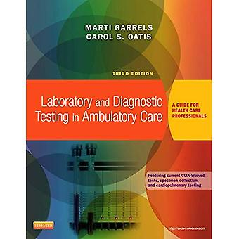 Laboratory and Diagnostic Testing in Ambulatory Care: A Guide for Health Care Professionals, 3e