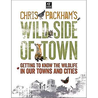 Chris Packham's Wild Side Of Town (The Wildlife Trusts)