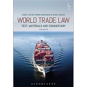 World Trade Law: Text,�Materials and Commentary