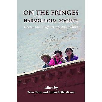 On the Fringes of the Harmonious Society (NIAS Studies in Asian Topics)