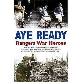 Aye Ready: Héros de guerre Rangers