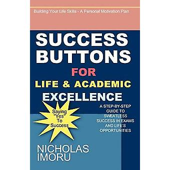 Success Buttons for Life  Academic Excellence by Imoru & Nicholas