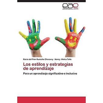 Los Estilos y Estrategias de Aprendizaje by Rumiche Chavarry Rocio Del Pilar