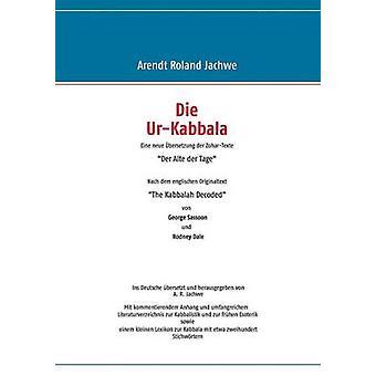 Die UrKabbala af Jachwe & Arendt Roland