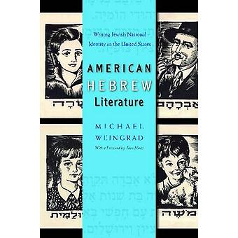 American Hebrew Literature - Writing Jewish National Identity in US by