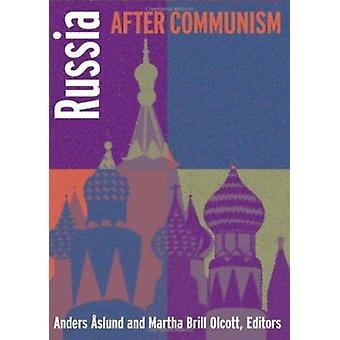 Russia After Communism by Geoffrey Kemp - Anders Aslund - Martha Bril