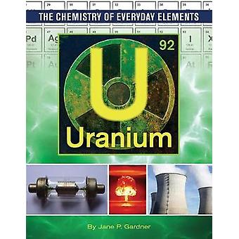 Uranium by Jane P Gardner - 9781422238479 Book