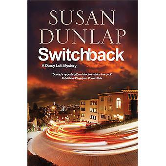 Switchback - A San Francisco Mystery by Susan Dunlap - 9781847516220 B