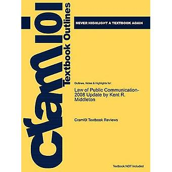 Studyguide for Law of Public Communication 2008 päivitys Middleton Kent R. ISBN 9780205484676 by Cram101 Textbook arvostelut