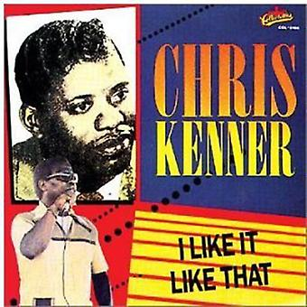Chris Kenner - I Like It Like That [CD] USA import