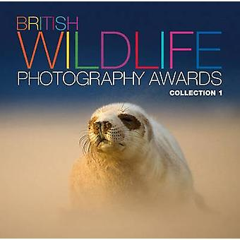 British Wildlife Photography Awards Collection 01  Collection 1 by AA Publishing