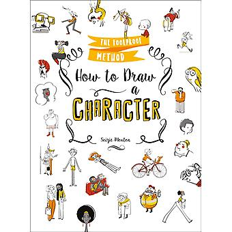 How to Draw a Character by Soizic Mouton