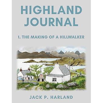 Highland Journal by Jack.P. Harland