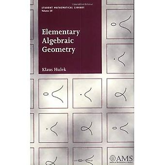Elementary Algebraic Geometry (Student Mathematical Library) [Illustrated]