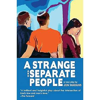 A Strange and Separate People by Marans & Jon