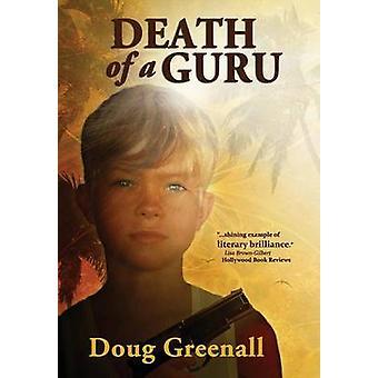 Death of a Guru by Greenall & Doug