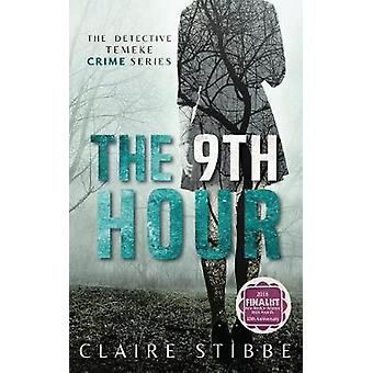 The 9th Hour by Stibbe & Claire