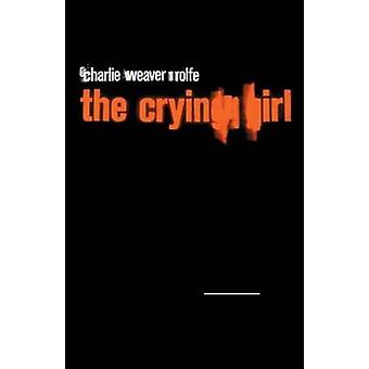 The Crying Girl by Rolfe & Charlie Weaver