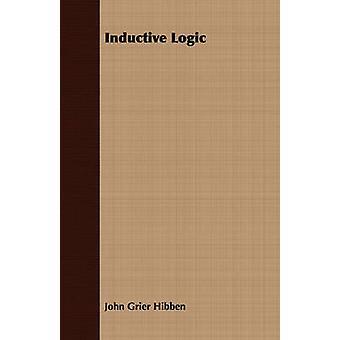 Inductive Logic by Hibben & John Grier