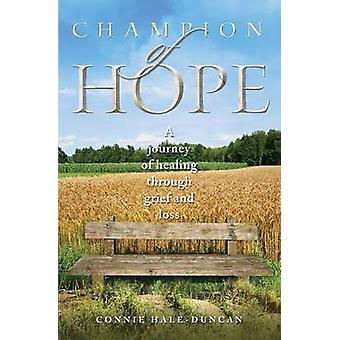 Champion of Hope by HaleDuncan & Connie