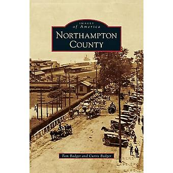 Northampton County by Badger & Tom