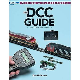 DCC Guide Second Edition by Fiehmann & Don