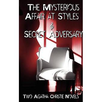 Agatha Christie  Early Novels the Mysterious Affair at Styles and Secret Adversary by Christie & Agatha