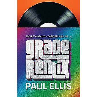 Grace Remix by Ellis & Paul
