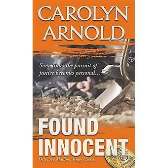 Found Innocent by Arnold & Carolyn