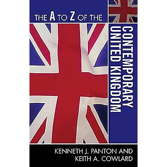 The A to Z of the Contemporary United Kingdom by Panton & Kenneth J.