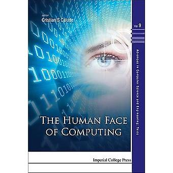 HUMAN FACE OF COMPUTING THE by Calude & Cristian S
