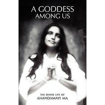 A Goddess Among Us by Mangalananda & Swami