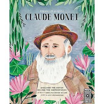 Portrait of an Artist - Claude Monet by Lucy Brownridge - 978071124876