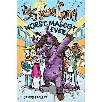 Big Idea Gang - Worst Mascot Ever de James Preller - 9781328915115 Livre