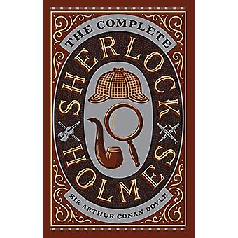 Complete Sherlock Holmes (Barnes & Noble Collectible Classics - Om