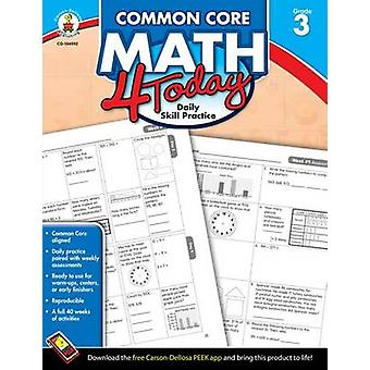 Common Core Math 4 Today - Grade 3 - Daily Skill Practice by Erin McCa