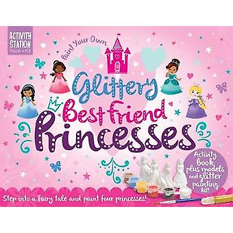 Paint Your Own Glittery Best Friend Princesses by Nancy Lambert - 978