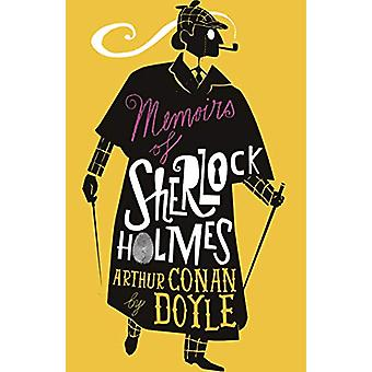 The Memoirs of Sherlock Holmes by Arthur Conan Doyle - 9781847497444