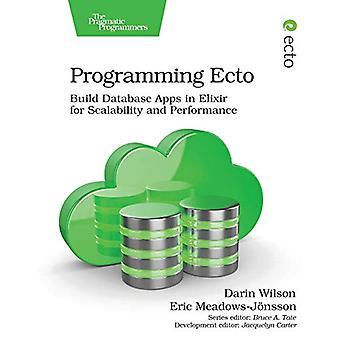 Programming Ecto by Darin Wilson - 9781680502824 Book
