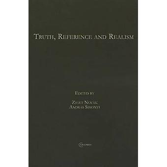 Truth - Reference and Realism by Zsolt Novak - Andras Simonyi - 97896