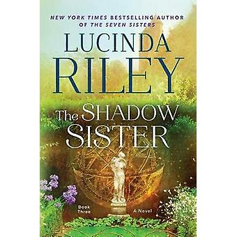 The Shadow Sister by Lucinda Riley - 9781476759944 Book