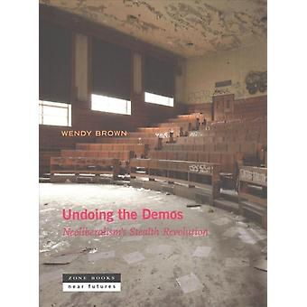 Undoing the Demos by Brown