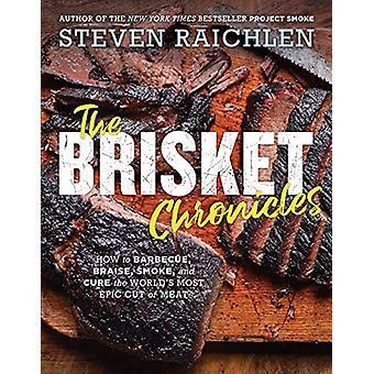 The Brisket Chronicles by Steven Raichlen - 9781523505487 Book
